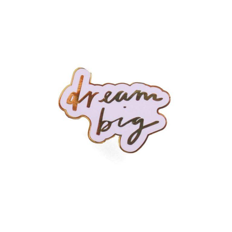Dream Big Enamel Pin
