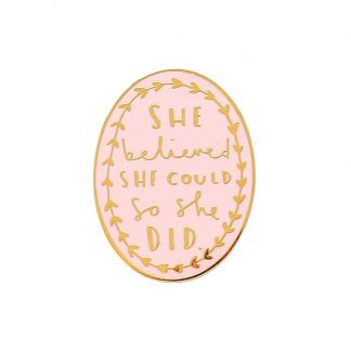 She Believed She Could Enamel Pin in Pink