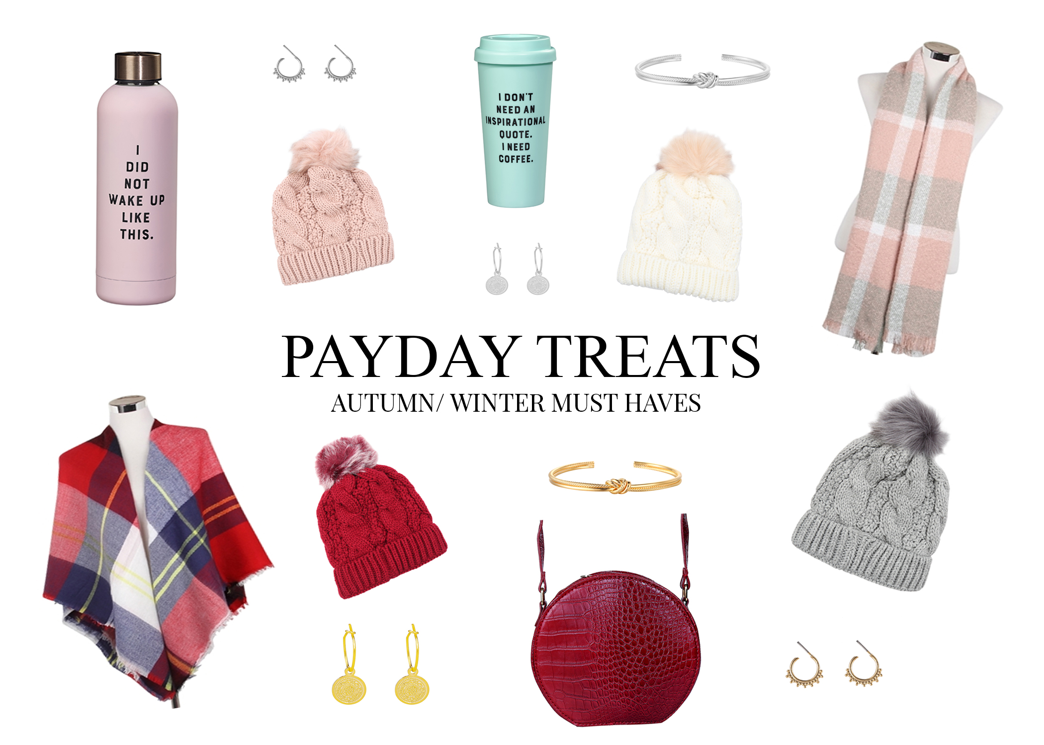 Payday Treat - Autumn Winter Must Haves